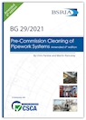 Pre-Commission Cleaning of Pipework Systems Amended 6th edition (BG29/2021)