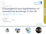 Convergence and Digitalisation of Commercial Buildings 2017