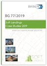 Soft Landings Case Studies (BG 77/2019)