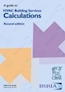 Guide to HVAC Building Services Calculations 2nd Edition (BG 30/2007)
