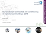 Smart Connected Europe Overview of Air Conditioning in Commercial Buildings 2019/R2018